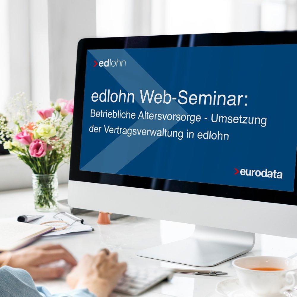 Betriebliche Altersvorsorge – Umsetzung der Vertragsverwaltung in edlohn (Webinar | Online)