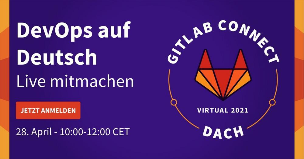 GitLab Connect Tag zum Thema DevOps Plattform (Webinar | Online)