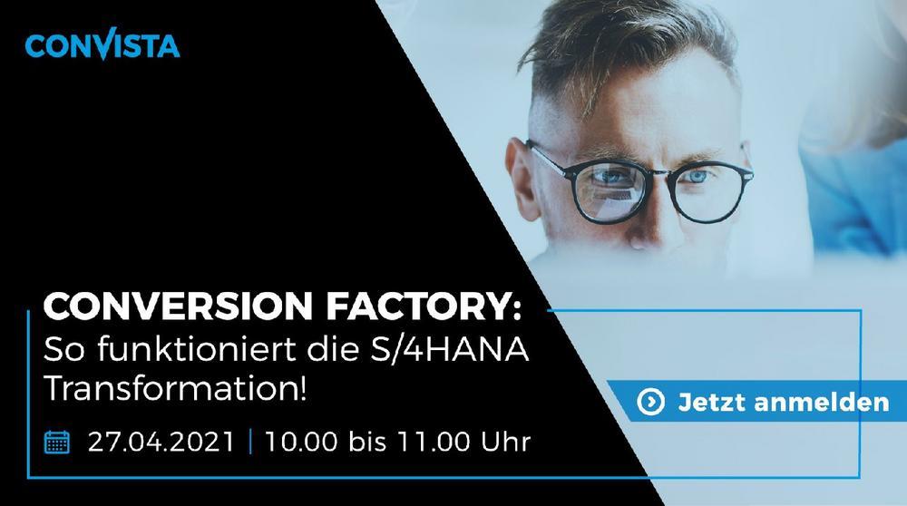 ConVersion Factory: So funktioniert die S/4HANA Transformation! (Webinar   Online)