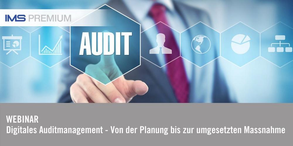 IMS PREMIUM Webinar: Digitales Auditmanagement (Webinar   Online)