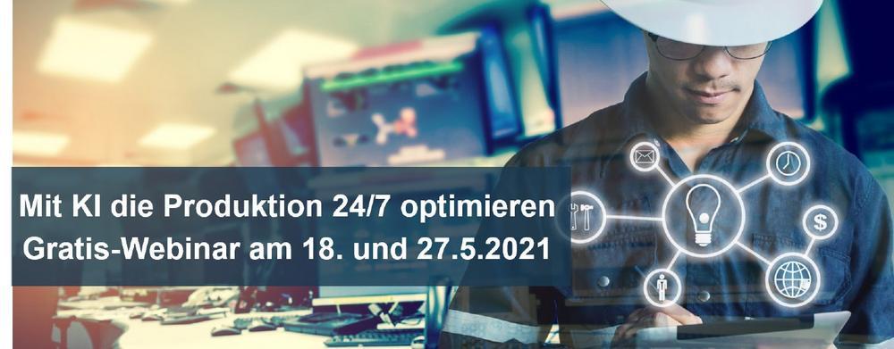 Mit KI die Produktion 24/7 optimieren – Gratis-Webinar zur Produktionsunterstützung (Webinar   Online)