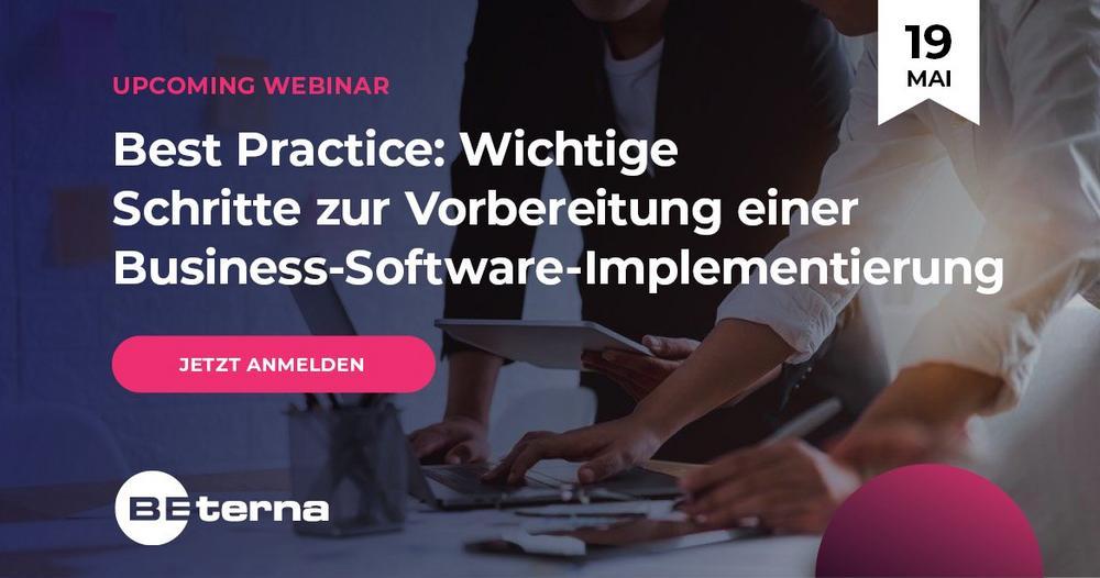 Best Practice: Wichtige Schritte zur Vorbereitung einer Business-Software-Implementierung (Webinar | Online)