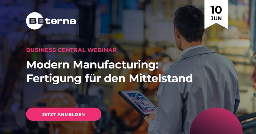 Modern Manufacturing: Fertigung für den Mittelstand (Webinar   Online)