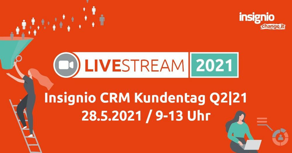 Insignio CRM LiveStream Q2 21 (Webinar   Online)