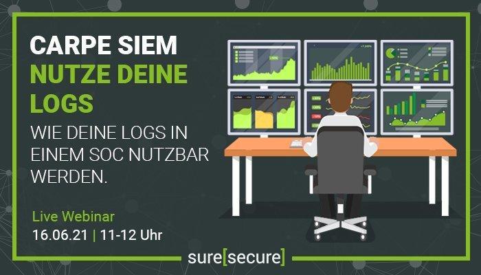 Carpe SIEM – Nutze deine Logs (Webinar   Online)