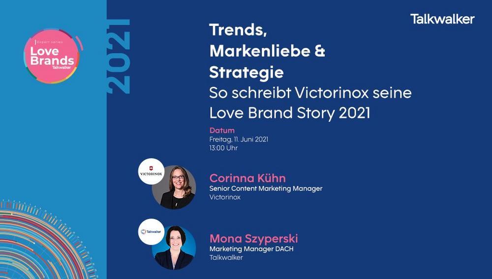 Trends, Markenliebe & Strategie – So schreibt Victorinox seine Love Brand Story 2021 (Webinar   Online)