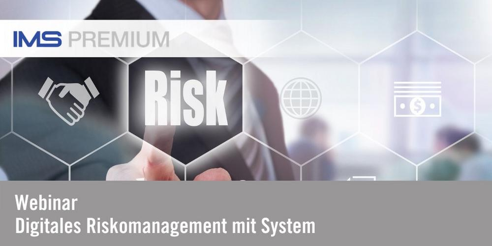Webinar: Digitales Risikomanagement mit System (Webinar   Online)