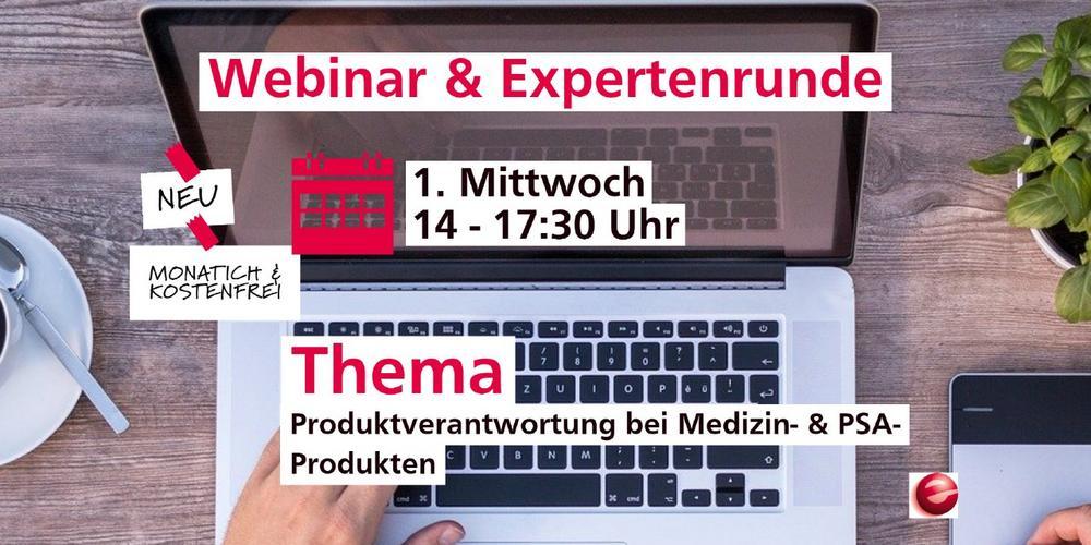 Monatl. Webinar ab Juli: Produktverantwortung bei Medizin & PSA Produkten (Expertenrunde) (Webinar   Online)