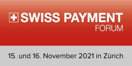 Swiss Payment Forum 2021 (Konferenz | Zürich)