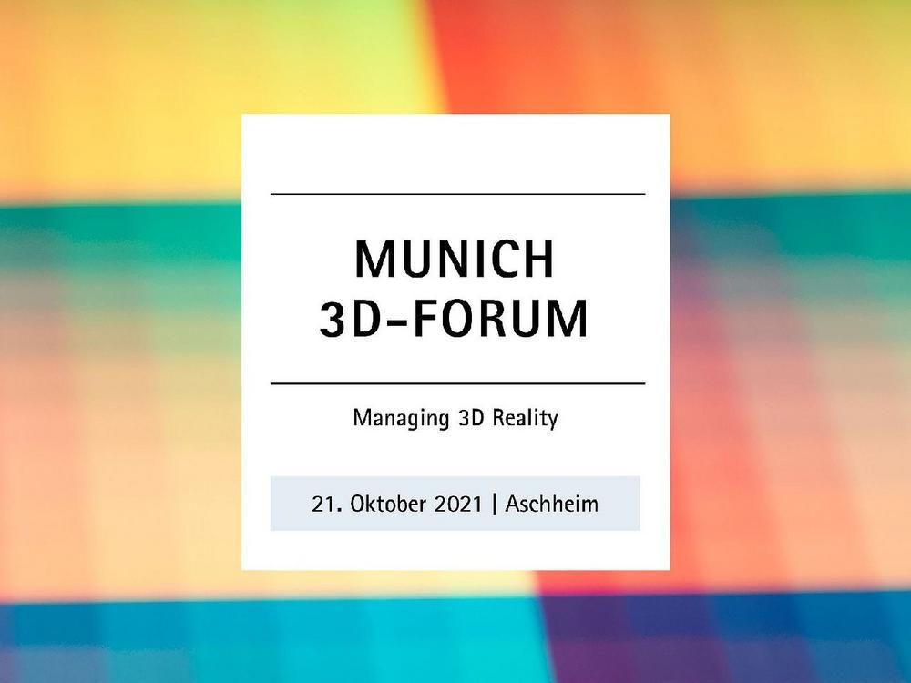 Munich 3D-Forum (Kongress | Aschheim)