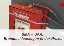 BMA + SAA: Brandmeldenormen in der Praxis – Auffrischung DIN 14675 (Seminar | München)