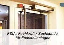 FstA: Fachkraft/Sachkunde, Feststellanlagen DIN 14677 (Schulung | Berlin)