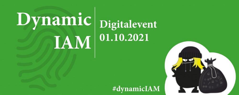 Dynamic IAM (Konferenz | Online)